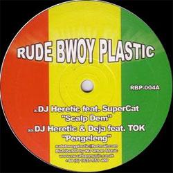 Rude Bwoy Plastic 04