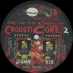 Crousti Core 02 : Encore Plus Croustillant