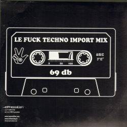 Fuck Techno Import Mix LP