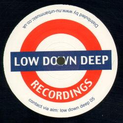 Low Down Deep 01
