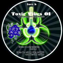 Toxic Vibes 01