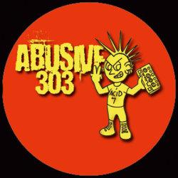 Abusive 303 01