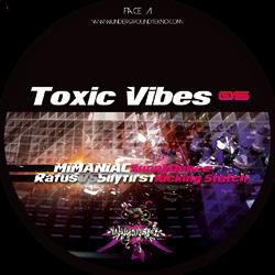 Toxic Vibes 05