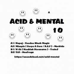 Acid And Mental 10