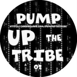 Pump Up The Tribe 02