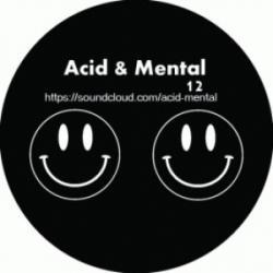 Acid And Mental 12