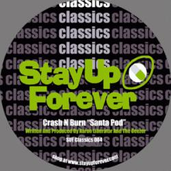 Stay Up Forever Classics 0405