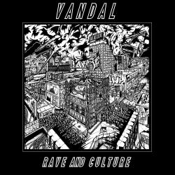 Rave & Culture Vandal Album