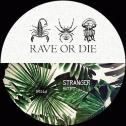 Rave Or Die 13